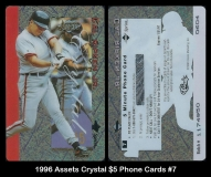 1996 Assets Crystal $5 Phone Cards #7