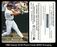 1996 Classic $100 Phone Cards #NNO Swinging