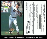 1996 Classic $100 Phone Cards #NNO Throwing