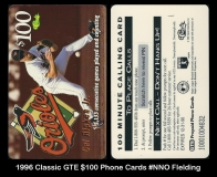 1996 Classic GTE $100 Phone Cards #NNO Fielding