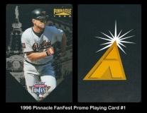 1996 Pinnacle FanFest Promo Playing Card #1