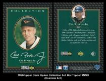 1996 Upper Deck Ripken Collection 5x7 Box Topper #NNO