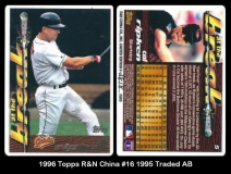 1996 Topps R&N China #16 1995 Traded AB
