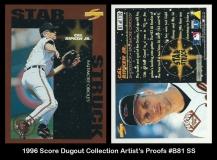 1996 Score Dugout Club Artists Proofs #B81 SS