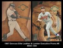 1997 Donruss Elite Leather & Lumber Executive Promo #6