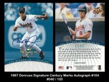 1997 Donruss Signature Century Marks Autographs #104