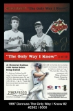 1997 Donruss The Only Way I Know #2