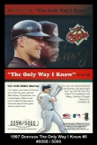 1997 Donruss The Only Way I Know #5