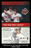 1997 Donruss The Only Way I Know #6
