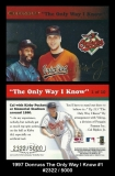 1997 Donruss The Only Way I know #1