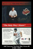 1997 Donruss The Only Way I know #8