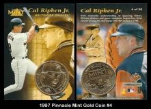 1997 Pinnacle Mint Gold Coin #4