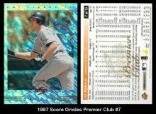 1997 Score Orioles Premier Club #7