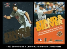1997 Score Stand & Deliver #23 Silver with Gold Letters