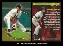 1997 Topps Members Only 55 #40