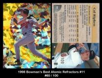 1998 Bowmans Best Atomic Refractors #11