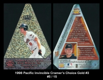 1998 Pacific Invincible Cramers Choice Gold #3