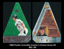 1998 Pacific Invincible Cramers Choice Green #3