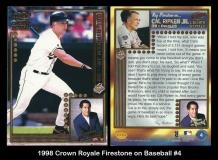 1998 Crown Royale Firestone on Baseball #4