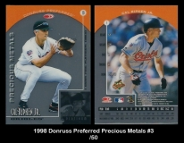 1998 Donruss Preferred Precious Metals #3