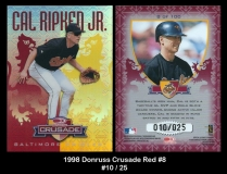 1998 Donruss Crusade Red #8