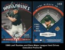 1998 Leaf Rookies and Stars Major League Hard Drives Executive Promo #6