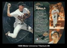 1998 Metal Univerese Titanium #8