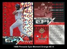 1998 Pinnacle Epix Moment Orange #E14