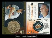 1998 Pinnacle Mint Gold #18