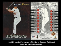1998 Pinnacle Performers Big Bang Season Ourburst Non Seriel Numbered #8