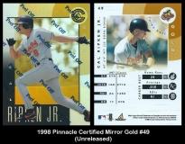 1998 Pinnacle Certified Mirror Gold #49