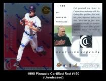 1998 Pinnacle Certified Red #150