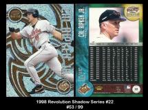 1998 Revolution Shadow Series #22