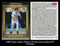 1998 Topps Gallery Player's Private Issue Auction #77 75 Points