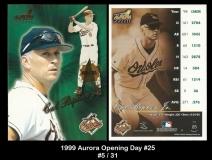 1999 Aurora Opening Day #25