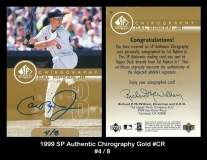 1999 SP Authentic Chirography Gold #CR