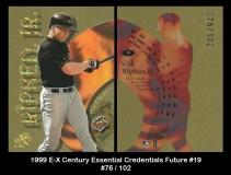 1999 E-X Century Essential Credentials Future #19