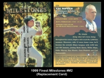 1999 FInest Milestones #M2 Replacement Card