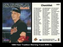 1999 Fleer Tradition Warning Track #596 CL