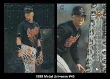 1999 Metal Universe #49