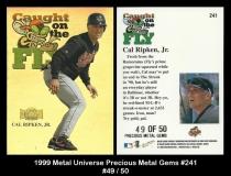 1999 Metal Universe Precious Metal Gems #241