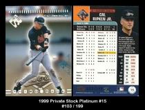 1999 Private Stock Platinum #15