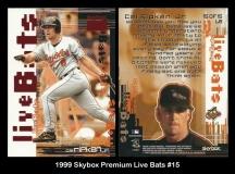 1999 Skybox Premium Live Bats #15
