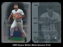 1999 Skybox Molten Metal Xplosion #132