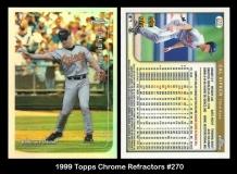 1999 Topps Chrome Refractors #270