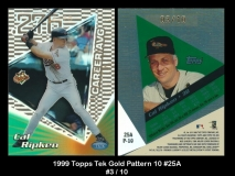 1999 Topps Tek Gold Pattern 10 #25A
