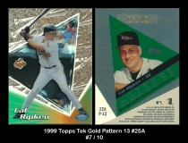 1999 Topps Tek Gold Pattern 13 #25A