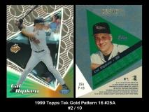 1999 Topps Tek Gold Pattern 16 #25A
