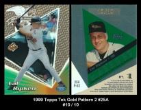 1999 Topps Tek Gold Pattern 2 #25A