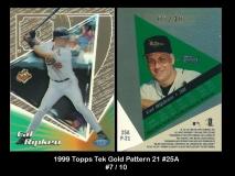 1999 Topps Tek Gold Pattern 21 #25A